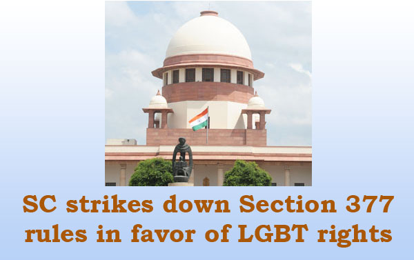 SC strikes down Section 377, rules in favor of LGBT rights