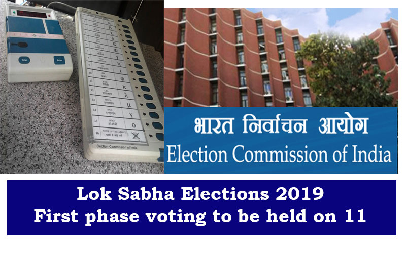 Lok Sabha Elections 2019: First phase voting to be held on 11; Election campaigns for first phase ends today