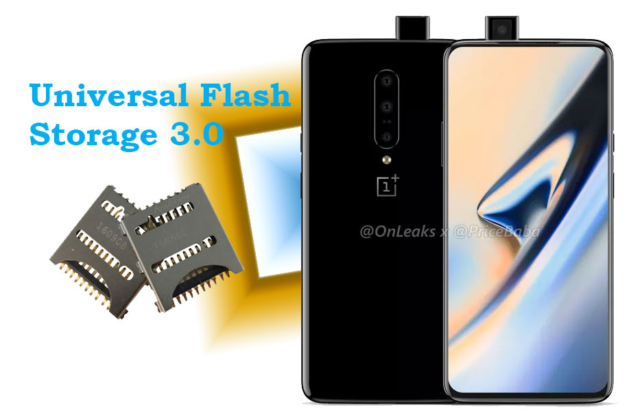 OnePlus 7 Pro USF 3.0 confirmed: OnePlus 7 Pro will be the first Smartphone to have UFS 3.0 storage support